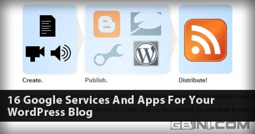 16个 wordpress 博客中使用的 Google 服务和应用
